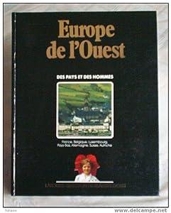Europe de l'Ouest - France, Belgique, Luxembourg, Pays-Bas, Allemagne, Suisse, Autriche