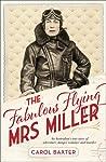 The Fabulous Flying Mrs Miller