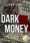 Dark Money: The Billionaire Agenda and its Stranglehold on the United States Government