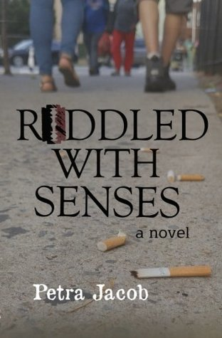 Riddled With Senses