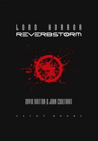Lord Horror: Reverbstorm