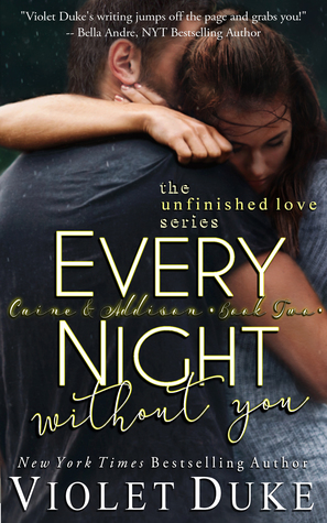 Every Night Without You by Violet Duke