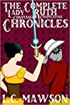 The Complete Lady Ruth Constance Chapelstone Chronicles