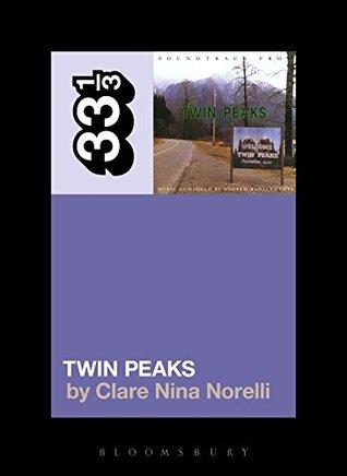 Angelo Badalamenti's Soundtrack from Twin Peaks.
