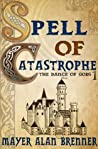 Spell of Catastrophe (The Dance of Gods Book 1)