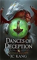 Dances of Deception (The Dragon Songs Saga #3)