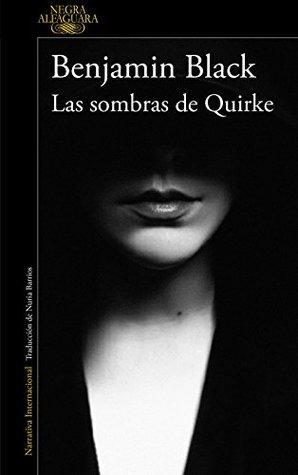 Las sombras de Quirke by Benjamin Black