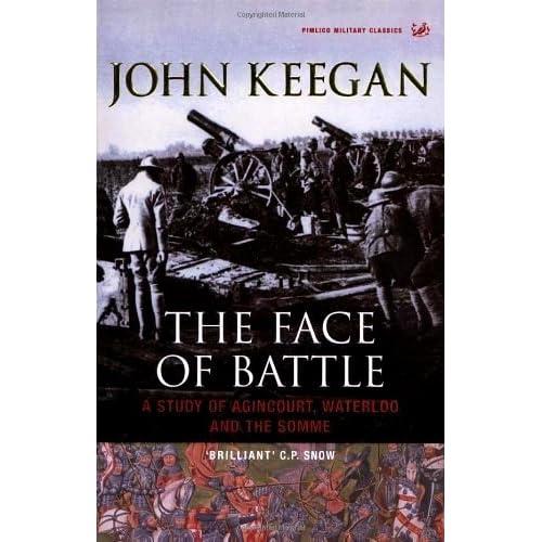 keegan face of battle review