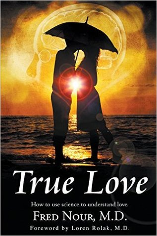 True Love: How to Use Science to Understand Love