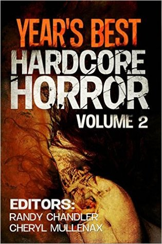 Year's Best Hardcore Horror, Volume 2