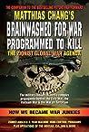 Brainwashed for War: Programmed to Kill - The Zionist Global War Agenda