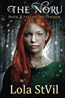 Fall of the chosen (Noru #3)
