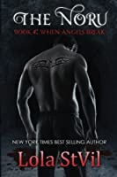 When Angels Break (The Noru # 4)