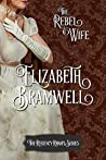 The Rebel Wife (Regency Romps #4)