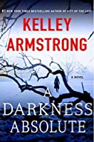 A Darkness Absolute (Rockton, #2)