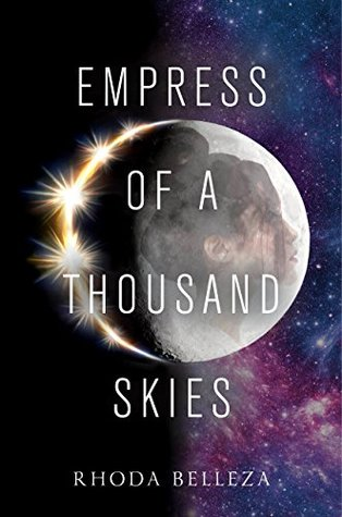 Empress of a Thousand Skies (Empress of a Thousand Skies, #1)