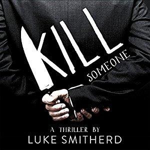 Kill Someone