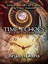 Time Echoes (Time Echoes Trilogy #1)