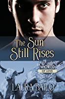 The Sun Still Rises (World of Love)