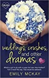 Weddings, Crushes, and Other Dramas (Creative HeArts, #6; Willa and Finn, #2)