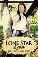 Lone Star Law (The Texas Rangers Series Book 1)