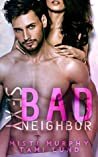 Sexy Bad Neighbor (Sexy Bad #1)