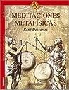 Meditaciones Metafísicas by René Descartes