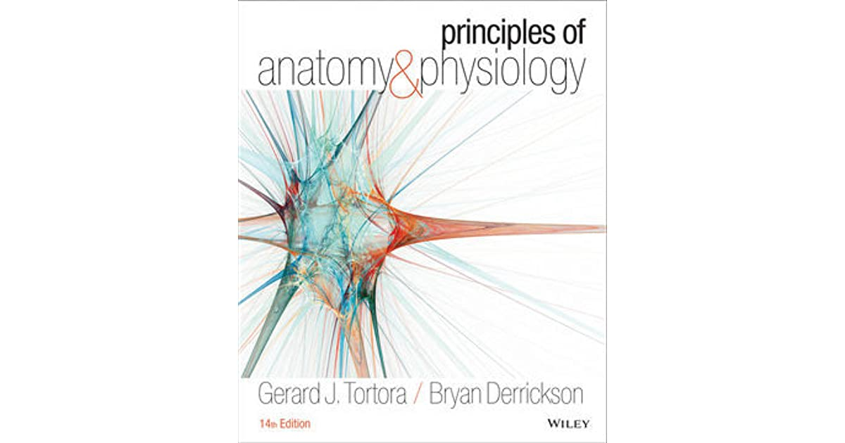 Principles Of Anatomy And Physiology 14th Edition by Gerald J ...