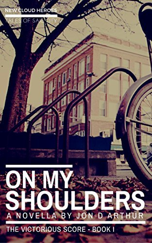 On My Shoulders (New Cloud Heroes: The Victorious Score, #1)