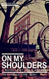 On My Shoulders by Jon D. Arthur