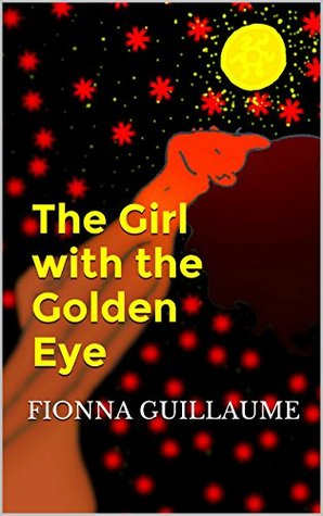 The Girl with the Golden Eye: sensual, erotic historical fiction
