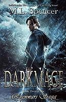 Darkmage (The Rhenwars Saga, #1)