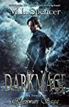 Darkmage (The Rhenwars Saga, #1)