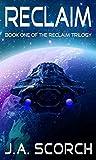 Reclaim: Reclaim Book 1