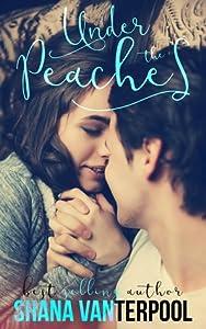 Under The Peaches (Teaching Love, #1)