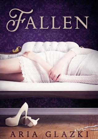 Fallen by Aria Glazki
