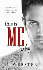 This is Me, Baby (War & Peace, #5)