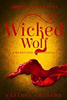 Wicked Wolf (Wicked Ever After Book 3)