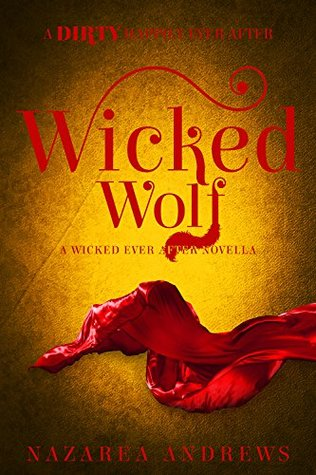 Wicked Wolf (Wicked Ever After #3)