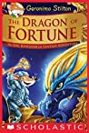 The Dragon of Fortune (Geronimo Stilton and the Kingdom of Fantasy: Special Edition #2)
