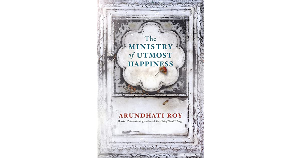 The Ministry of Utmost Happiness by Arundhati Roy (5 star ratings)