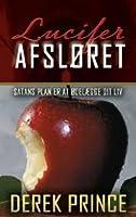 Lucifer afsløret - Satans plan er at ødelægge dit liv
