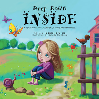 Deep Down Inside: A Heart-Warming Journey of Hope and Happiness