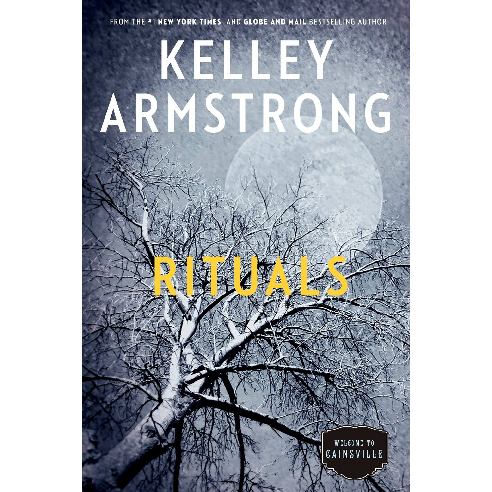 Rituals (Cainsville, #5) By Kelley Armstrong