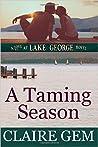 A Taming Season (Love at Lake George #1)