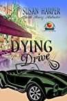 Dying for a Drive (Senoia Cozy Mystery #1)