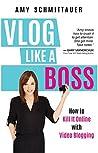 Vlog Like a Boss:...