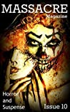 Massacre Magazine - Issue 10: Horror and Suspense