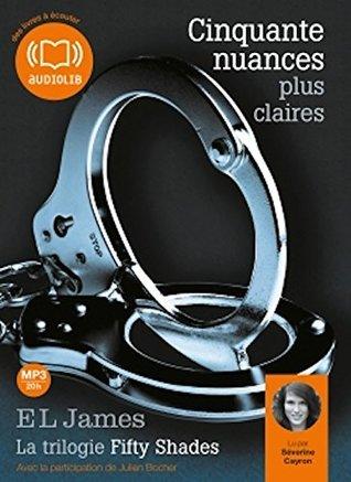 Cinquante nuances plus claires - La trilogie 50 shades tome 3 - Audiobook PACK [Book + 2 CD MP3]