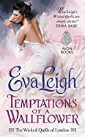 Temptations of a Wallflower (The Wicked Quills of London, #3)